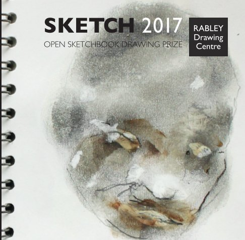 View SKETCH 2017 by Rabley Drawing Centre