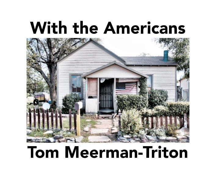 Bekijk With the Americans op Tom Meerman-Triton