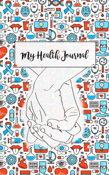 Bekijk My Health Journal op Caleigh Clements