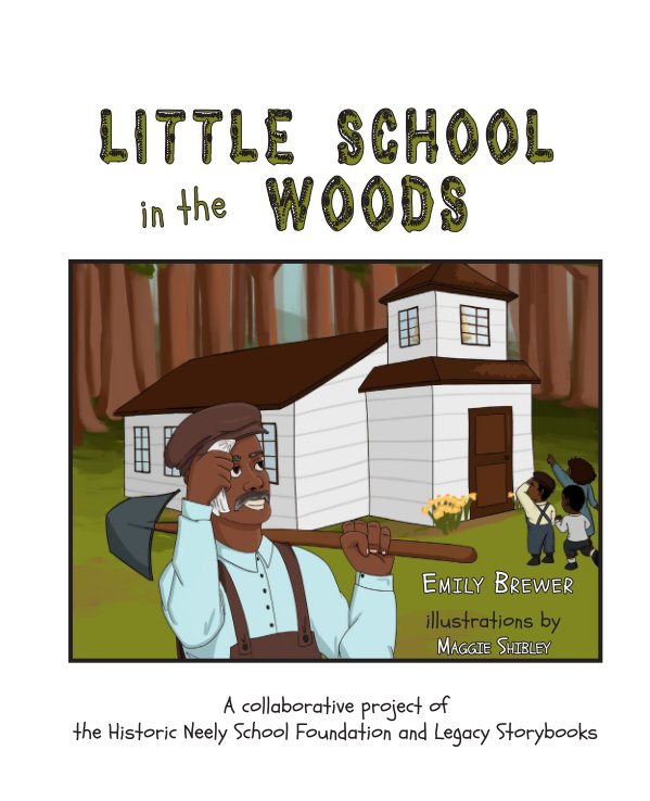 View [Neely Family Edn] Little School in the Woods by Emily Brewer