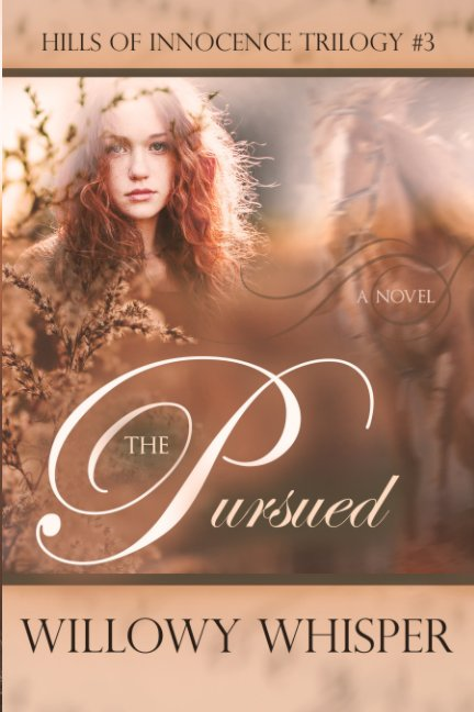 View The Pursued by Willowy Whisper