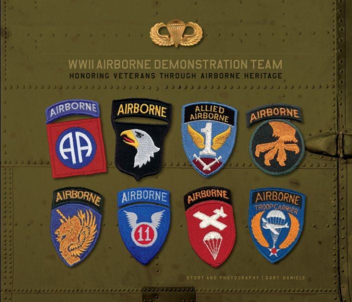 View WWII Airborne Demonstration Team-Hard Cover by Gary Daniels