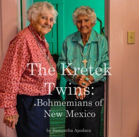 View The Kretek Twins by Samantha Apodaca