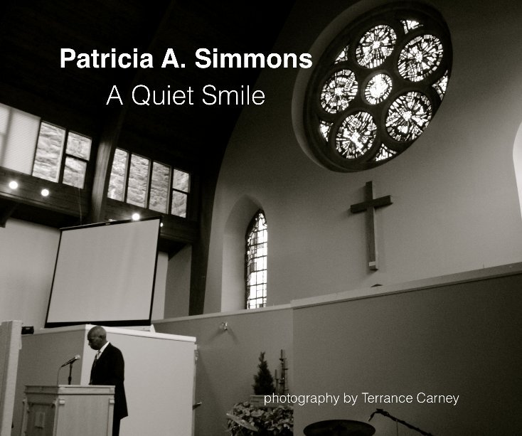 View A Quiet Smile by TERRANCE CARNEY