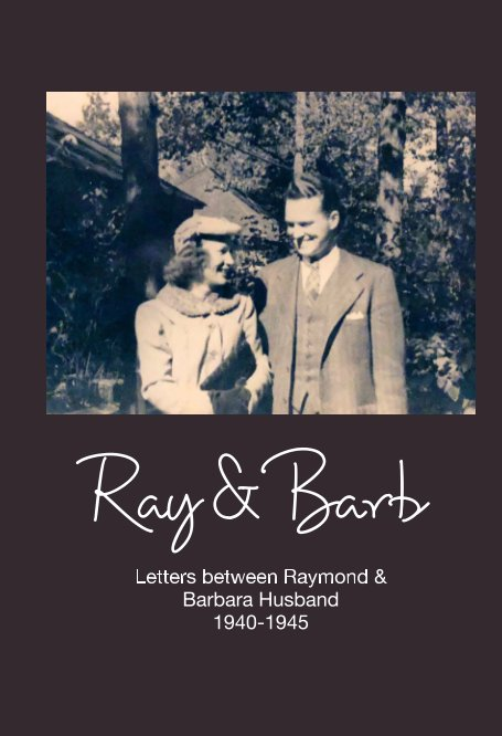 View Ray & Barb by Raymond & Barbara Husband