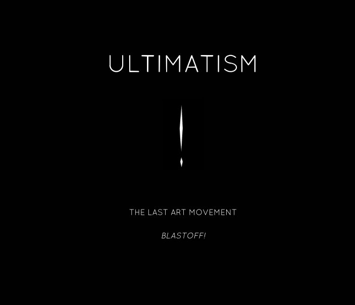 View ULTIMATISM by ULTIMATISM