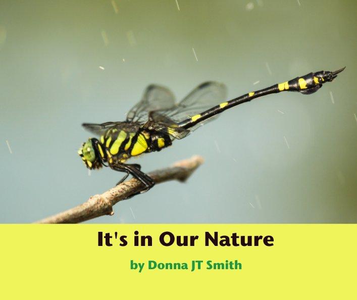 Visualizza It's in Our Nature di Donna JT Smith