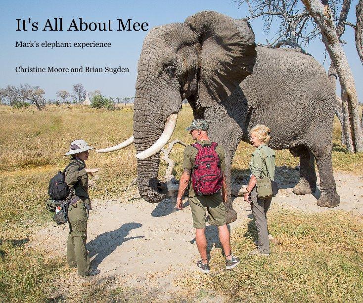 Ver It's All About Mee por Christine Moore & Brian Sugden