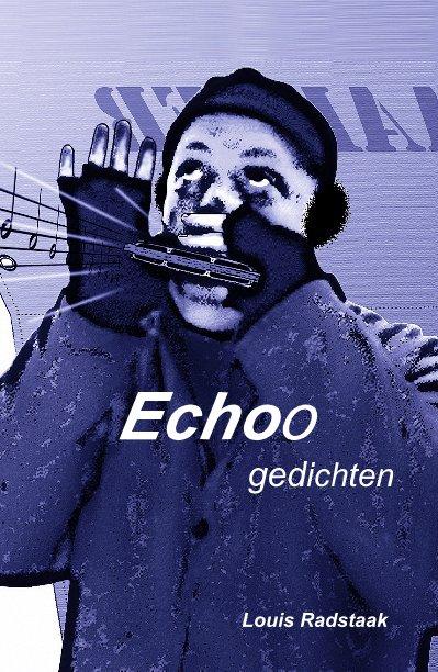 Bekijk Echoo op Louis Radstaak