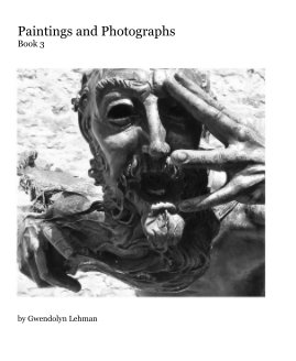 Paintings and Photographs Book 3 - Fine Art photo book