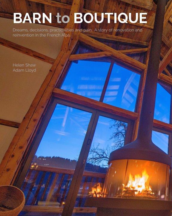 View Barn to Boutique by Helen Shaw, Adam Lloyd