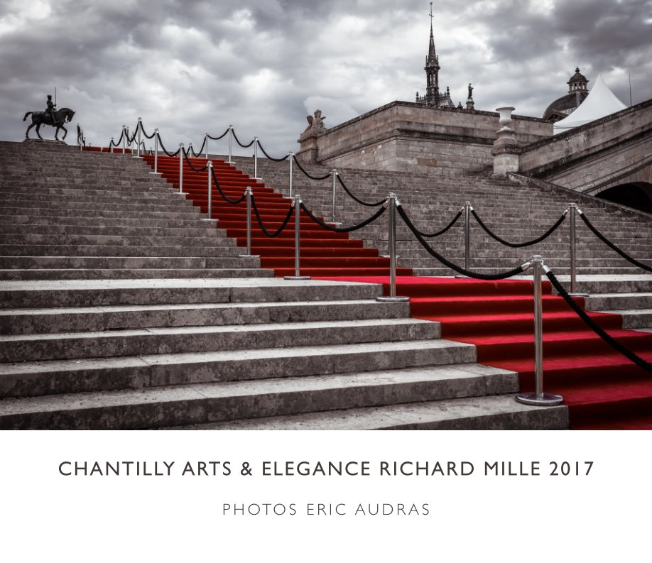 View Chantilly Arts & Elegance Richard Mille 2017 by Eric audras