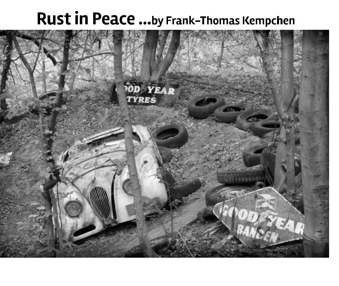 View rust in peace by Frank-Thomas Kempchen