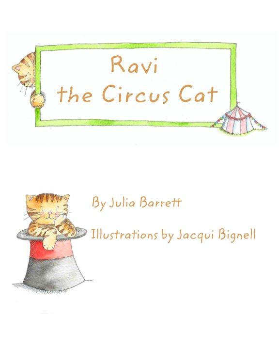 Ver Ravi the Circus Cat por Julia Barrett