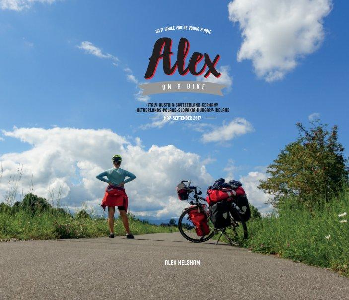 View Alex in Europe by Alex Helsham