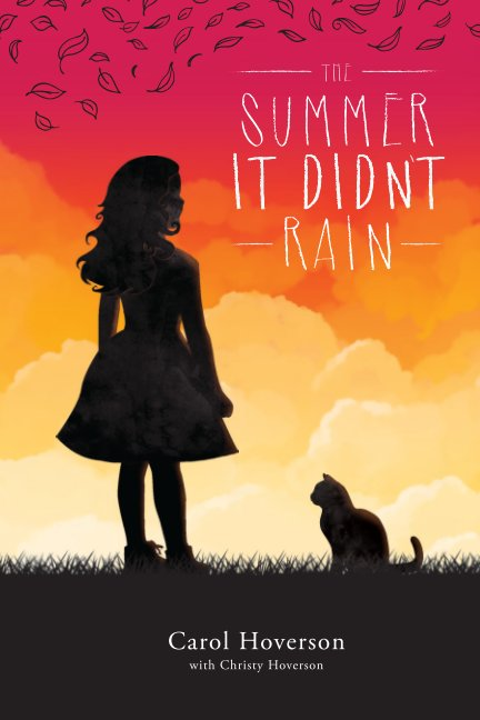 View The summer it didn't rain by Carol Hoverson