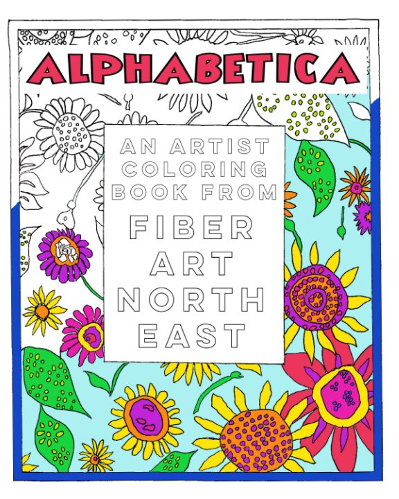 View FANE Alphabetica Coloring Book by Fiber Art North East