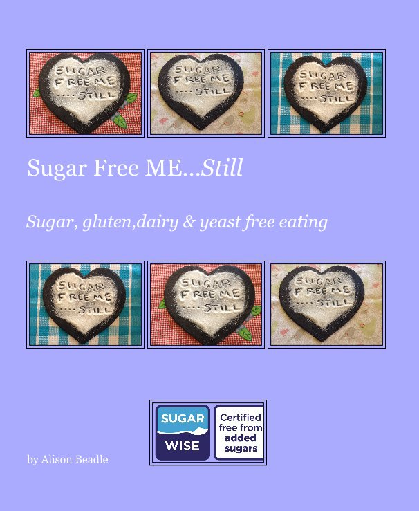 View Sugar Free ME...Still by Alison Beadle