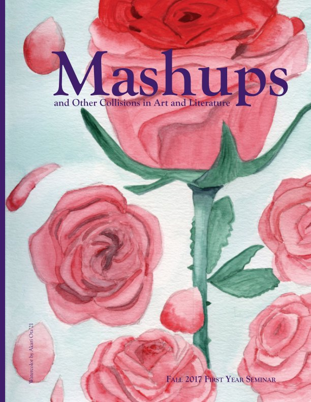 View Mashups and Other Collisions in Art and Literature by Elmira College Students