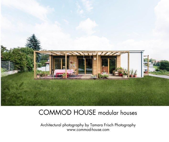Commod House Modular Houses Di Commod House Gmbh Libri Blurb Italia
