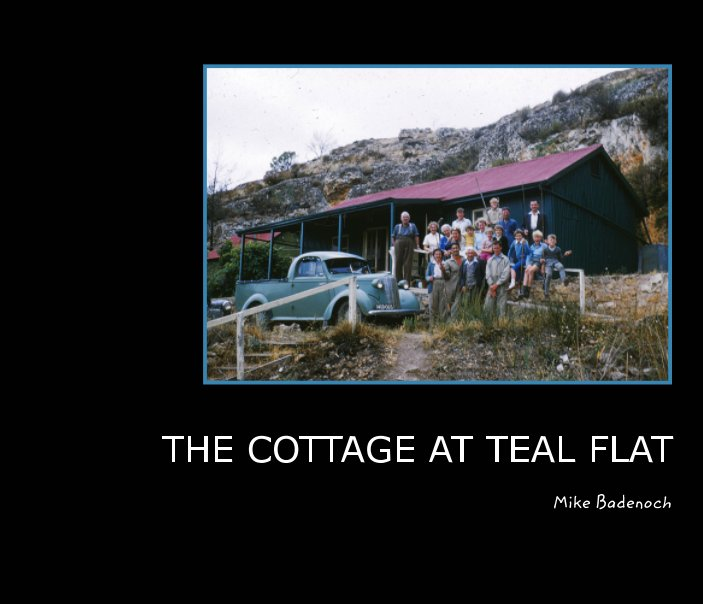 View THE COTTAGE AT TEAL FLAT by Mike Badenoch