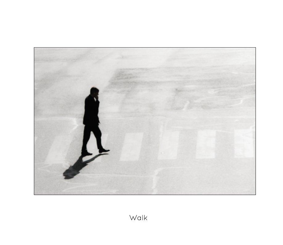 Walk By Christophe Jonniaux Blurb Books