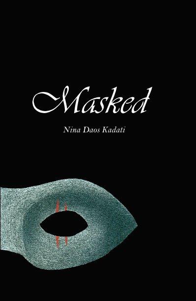 View Masked by Nina Daos Kadati