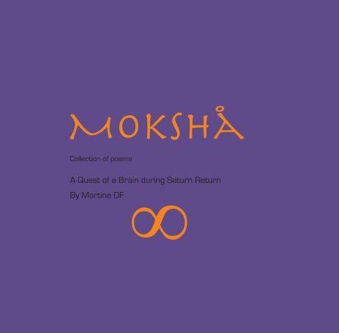 View Moksha by MartineDF