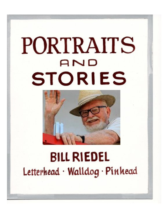 View Portraits and Stories by Bill Riedel