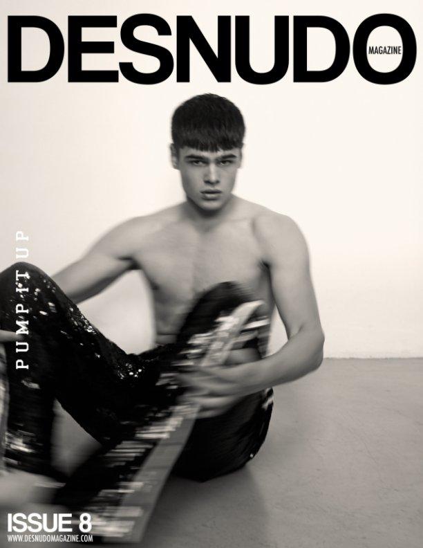 View Desnudo Magazine Issue 8 by Desnudo Magazine