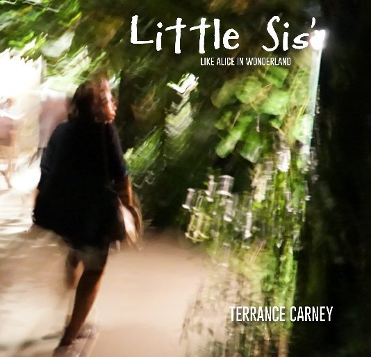 View LITTLE SIS' by TERRANCE CARNEY