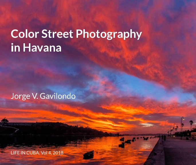 View Color Street Photography in Havana by Jorge V. Gavilondo