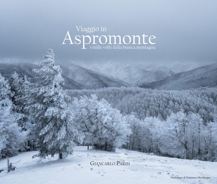 Visualizza Viaggio in Aspromonte di Giancarlo Parisi