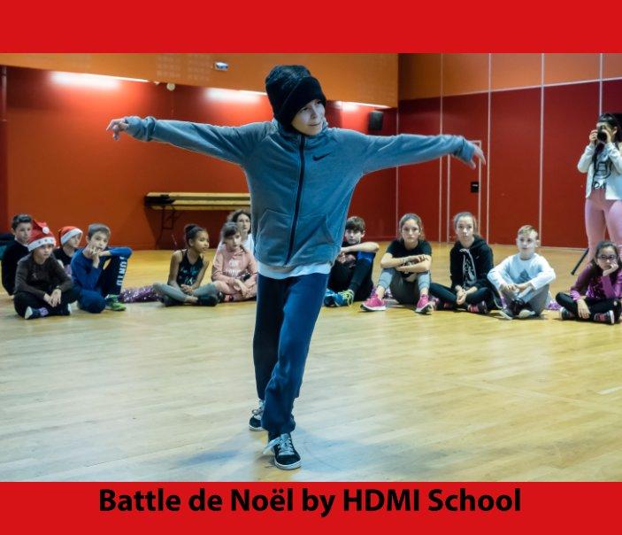 View Battle de Noël by HDMI School by Bertrand Chambarlhac