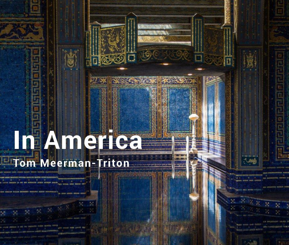 Bekijk In America op Tom Meerman-Triton