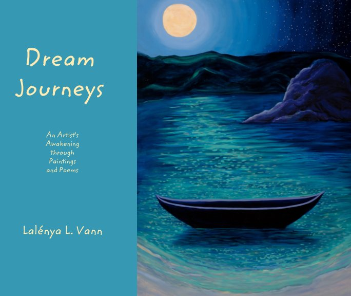 View Dream Journeys by Lalénya Laurie Vann