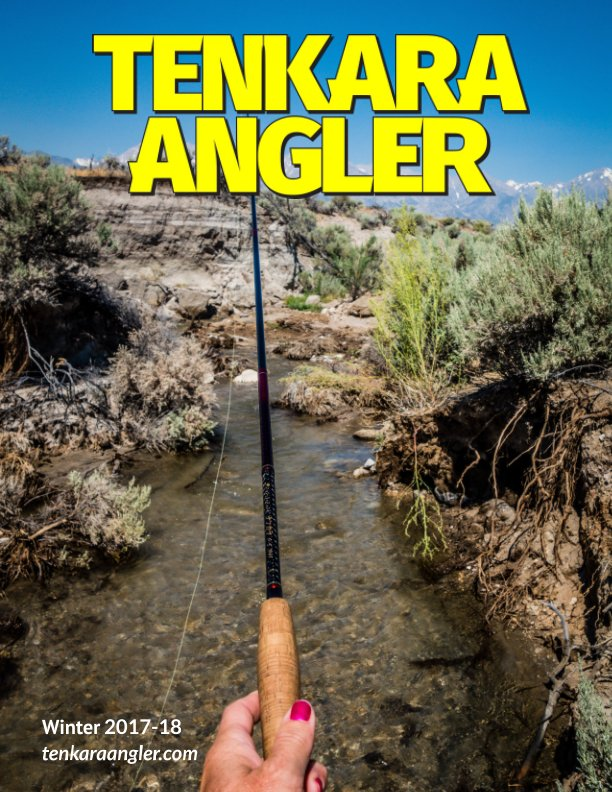 View Tenkara Angler (Premium) - Winter 2017-18 by Michael Agneta