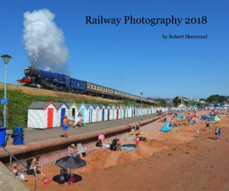 Railway Photography 2018