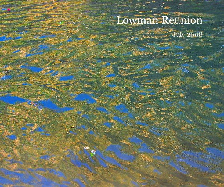 View Lowman Reunion by Rik Moran