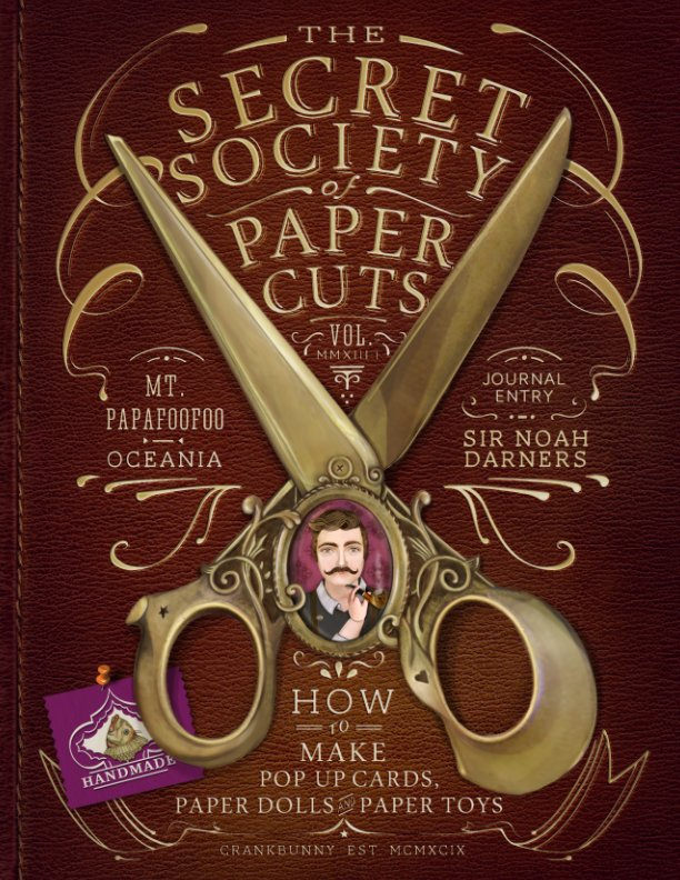 View Secret Society of Paper Cuts - Intro to Paper Crafts by Crankbunny / Norma V. Toraya