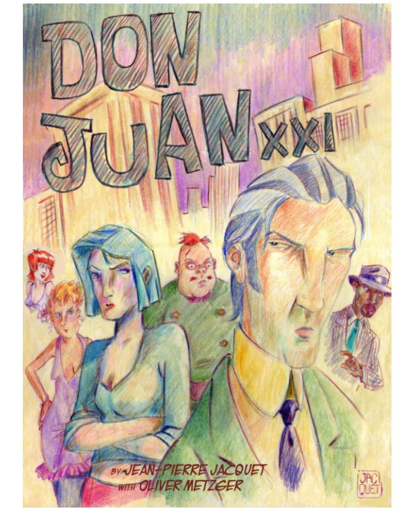 View DON JUAN XXI by Jacquet  and Metzger