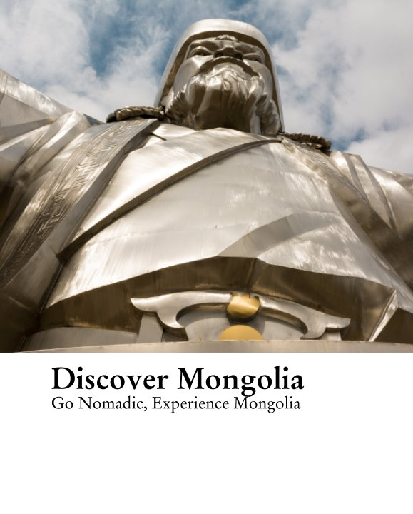 View Discover Mongolia by Lisa Bond