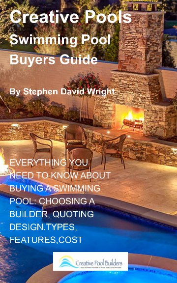 View Creative Pools  Swimming pool Buyers Guide by Stephen David Wright