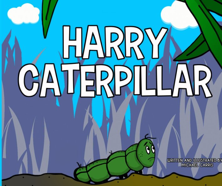 View Harry Caterpillar by Michael Carris