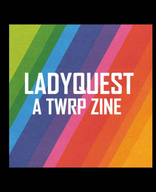 Bekijk Ladyquest Zine op Various Artists and Creators