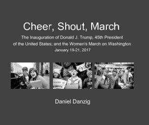 Cheer, Shout, March - Fine Art Photography photo book