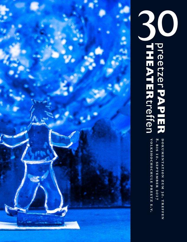 30 Preetzer Papiertheatertreffen nach Marlis Sennewald (Hrsg.) anzeigen