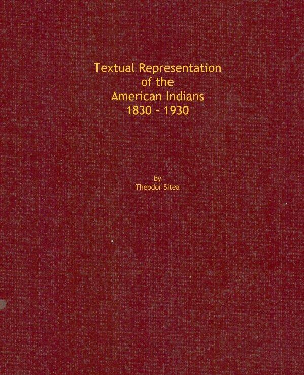 Bekijk Textual Representation of the American Indians 1830 - 1930 op Ted Sitea