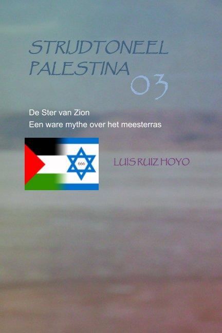 Bekijk Strijdtoneel Palestina op Luis Ruiz Hoyo