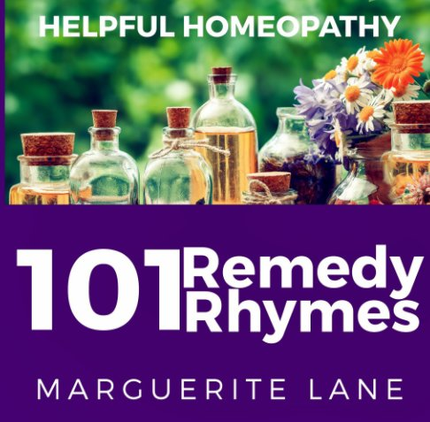 View 101 Remedy Rhymes by Marguerite Lane